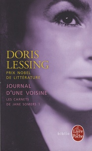Doris Lessing - Les Carnets de Jane Somers Tome 1 : Journal d'une voisine.