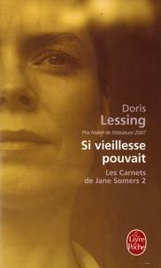 Doris Lessing - Les Carnets de Jane Somers Tome 2 : Si vieillesse pouvait.