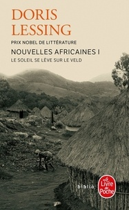 Doris Lessing - Nouvelles africaines Tome 1 : Le soleil se lève sur le veld.