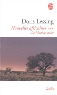 Doris Lessing - Nouvelles africaines Tome 3 : La Madone noire.
