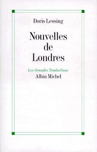 Doris Lessing - Nouvelles de Londres.