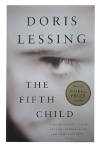 Doris Lessing - The Fifth Child.