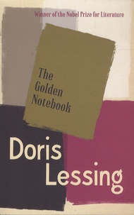 Doris Lessing - The Golden Notebook.
