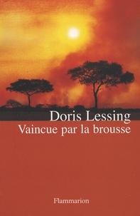 Doris Lessing - Vaincue par la brousse.