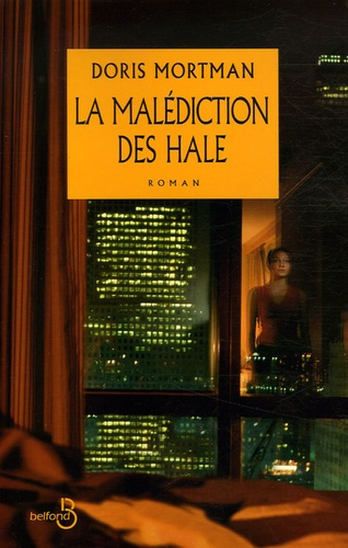 Doris Mortman - La Malédiction des Hale.