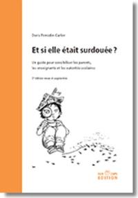 Doris Perrodin-Carlen - Et si elle était surdouée ? Un guide pour sensibiliser les parents, les enseignants et les autorités scolaires.