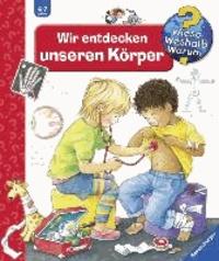 Doris Rübel - Wir entdecken unseren Körper.