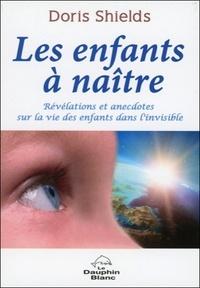 Les enfants à naître - Révélations et anecdotes sur la vie des enfants dans linvisible.pdf