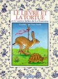 Doris Smith et Jean de La Fontaine - Le lièvre et la tortue - Et 12 autres fables de La Fontaine.