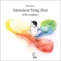 Dorit David - Monsieur Feng Shui et les couleurs.