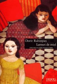 Dorit Rabinyan - Larmes de miel.