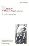 """Dorita Nouhaud - Étude sur """"MaladrÂon"""" de Miguel Angel Asturias - """"Le bois dont on fait les croix""""."""