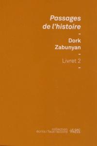 Dork Zabunyan - Passages de l'histoire.