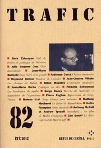 Trafic N° 82, Eté 2012