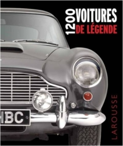 Dorling Kindersley - 1200 voitures de légende.