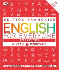 Dorling Kindersley - English for Everyone Niveau 1 débutant - Exercices.