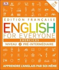 Dorling Kindersley - English for Everyone Niveau 2 Pré-intermédiaire - Exercices.