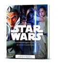 Dorling Kindersley - Générations Star Wars - La chronique illustrée de 40 ans d'aventures.