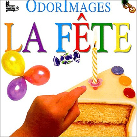Dorling Kindersley - La Fête.