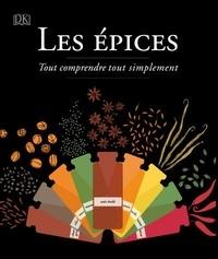 Livres anglais téléchargement gratuit Les épices  - Tout comprendre tout simplement in French CHM iBook ePub par Dorling Kindersley 9782810427550