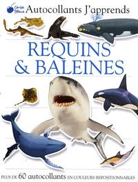 Marie-Paule Zierski et  Dorling Kindersley - Requins et baleines.