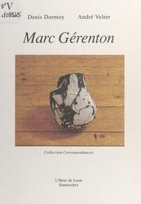 Dormoy/velter - Marc gerenton.