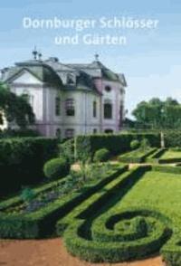 Dornburger Schlösser und Gärten.
