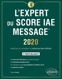 L'expert du Score IAE Message- 9 tests blancs - Dorone Parienti |