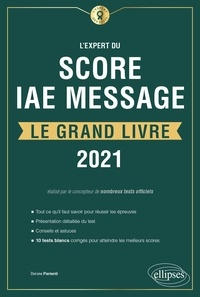 Dorone Parienti - L'Expert du Score IAE Message® - Le Grand Livre.