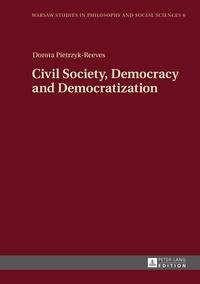 Dorota Pietrzyk-reeves - Civil Society, Democracy and Democratization.