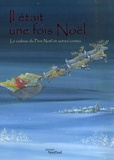 Dorothea Lachner et Maja Dusikova - Il était une fois Noël - Le cadeau du Père Noël et autres contes.