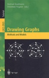 Dorothea Wagner et  Collectif - Drawing graphs. - Methods and models.