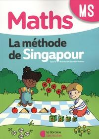 Dorothée Badinier - Maths MS La méthode de Singapour - Fichier de l'élève.