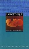 Dorothée Benoit Browaeys - La bioéthique.
