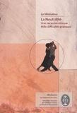 Dorothée Bernard et François Savigny - La neutralité - Une nécessité éthique, mille difficultés pratiques.