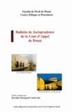 Dorothée Bourgault-Coudevylle - Bulletin de jurisprudence de la Cour d'Appel de Douai - N°2 Année 2002.