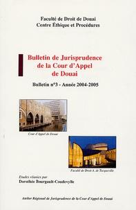 Dorothée Bourgault-Coudevylle - Bulletin de Jurisprudence de la Cour d'Appel de Douai - N° 3 Année 2004-2005.
