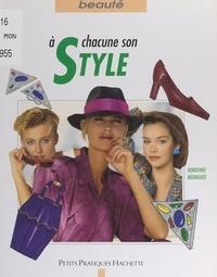 Dorothée Bourgues et  Collectif - À chacune son style - Déterminer le style adapté à votre personnalité.
