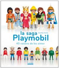 La saga Playmobil- 40 raisons de les aimer - Dorothée Charles pdf epub