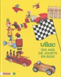 Vilac, 100 ans de jouets en bois.pdf