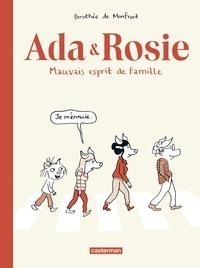 Dorothée de Monfreid - Ada & Rosie - Mauvais esprit de famille.