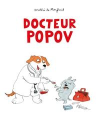 Dorothée de Monfreid - Docteur Popov.