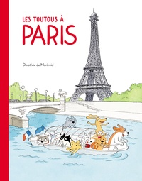 Dorothée de Monfreid - Les toutous à Paris.