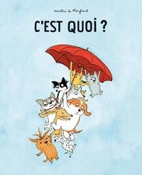 Dorothée de Monfreid - Les toutous  : C'est quoi ?.