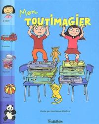 Dorothée de Monfreid et Marie-Odile Fordacq - Mon Toutimagier.