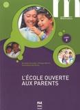 Dorothée Escouffier et Philippe Marhic - L'école ouverte aux parents - Livret 2, A1-A2.