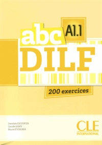 Dorothée Escoufier et Camille Gomy - ABC DILF A1.1. 1 CD audio MP3