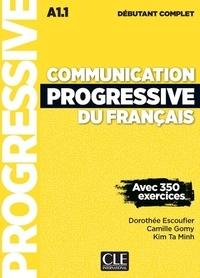 Dorothée Escoufier et Camille Gomy - Communication progressive du français Niveau A1.1 débutant complet. 1 CD audio MP3