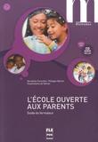 Dorothée Escoufier et Philippe Marhic - L'école ouverte aux parents - Guide du formateur, A1.1-A2. 1 CD audio