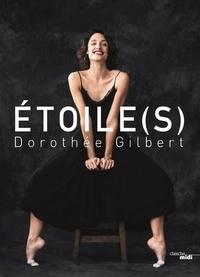 Dorothée Gilbert - Etoile(s).